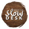 The Slow Desk